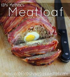 Good Food, Shared: Ed's Mother's Meatloaf (Nigella Lawson)
