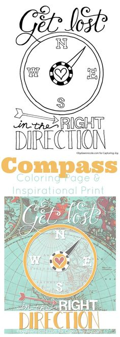 Compass quote design and coloring page, an inspirational print the kids will love to color as a great summer idea and art and crafts activity.