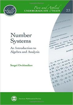 Number systems : an introduction to algebra and analysis / Sergei Ovchinnikov