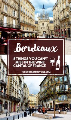 http://toeuropeandbeyond.com/photos-of-bordeaux A list of eight things to do in Bordeaux that will both surprise and delight first-time visitors #travel #Europe