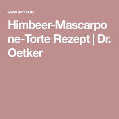 Himbeer-Mascarpone-Torte Rezept   Dr. Oetker