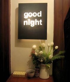 """Make your own illuminated canvas. Let your """"good night"""" speaks for itself! :)"""