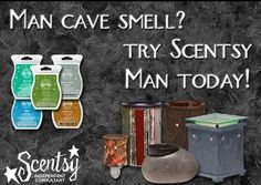 Scentsy isn't just for girls :)  https://rlupton.scentsy.us/
