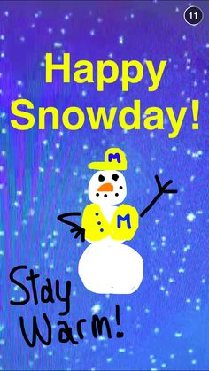 Happy Snowday, Wolverines! Stay warm!