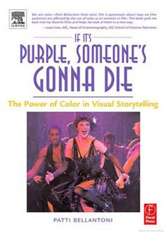 If it's 'Purple, Someone's Gonna Die' is a must-read book for all film students, film professionals, and others interested in filmmaking. This enlightening book guides filmmakers toward making the right color selections for their films, and helps movie buffs understand why they feel the way they do while watching movies that incorporate certain colors. Guided by her twenty-five years of research on the effects of color on behavior, Bellantoni has grouped more than 60 films und...