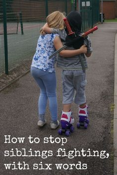 How to stop siblings fighting with six words - how can you make this better? Encouraging them to problem solve and not taking sides