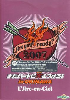 L'arc~en~ciel - Are you ready? 2007 Mata Heart ni Hi wo Tsuketo! in OKINAWA