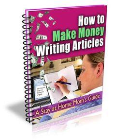 How To Make Money Writing Articles Online + FREE BONUS (Online Money Makers) $0.99
