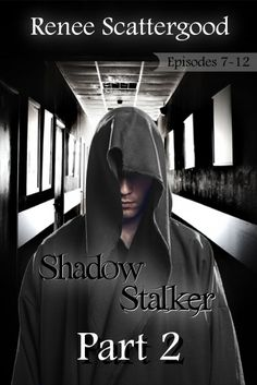 Buy Shadow Stalker Part 2 (Episode 7 - Shadow Stalker, by Renee Scattergood and Read this Book on Kobo's Free Apps. Discover Kobo's Vast Collection of Ebooks and Audiobooks Today - Over 4 Million Titles! Rest In The Mourning, Fantasy Books, Great Stories, Dark Fantasy, Book Lists, Writer, This Book, Interview, Ebooks