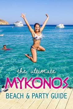 Mykonos Beach and Party Guide