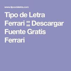 Tipo de Letra Ferrari ¦¦¦ Descargar Fuente Gratis Ferrari