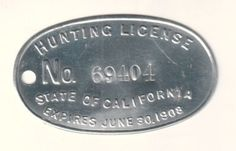 State of California Hunting License Citizen, 1907 Aluminum Oval Hunting License, Citizen, Stamps, California, Seals, Postage Stamps