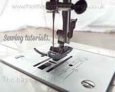 Sewing tutorials - The basics part 2, machine maintenance & choosing the correct machine needles.