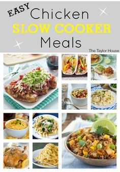 Easy Chicken Slow Cooker Meals!