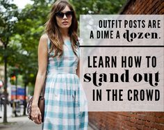 Style With Staying Power: 5 Ways to Make Outfit Posts Sticky