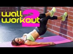Full Body Workout Routine Using a Wall Part 2   with Natalie Jill - YouTube