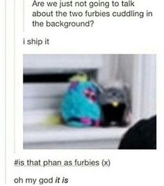 They don't even try anymore. This Phandom is basically just a bunch of detectives. Like just let us be in Sherlock already. Idek how I got from phan to phandom to sherlock... Well that was banter.