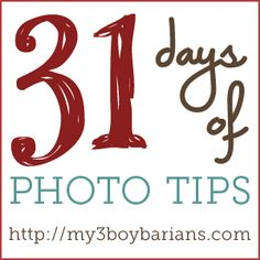 31 Days of Photo Tips | Index