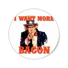 I want more bacon classic round sticker - New Year's Eve happy new year designs party celebration Saint Sylvester's Day