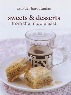 Delightful book on middle eastern sweets by the famed Armenian polymath, Arto Der Haroutunian.