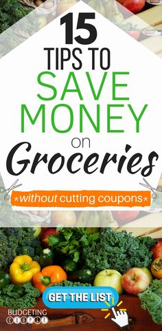 Want to cut your grocery bill in half? Check out these 15 Tips to Save Money On Groceries Without Cutting Coupons!  These insanely easy tips will help you save money on groceries every single time you shop! Perfect if you're trying to start saving money frugal living! Budgeting Couple Blog | BudgetingCouple.com #savemoneyongroceries #savemoney #budgetingcouple