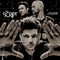 """Hall of Fame"" is a song by Irish rock band The Script. The track with the collaboration of American record producer and singer will.i.am is the first official single taken from their third album ""#3"". The single was released on iTunes August 17, 2012. The music video was released on August 19 through the band's official site."