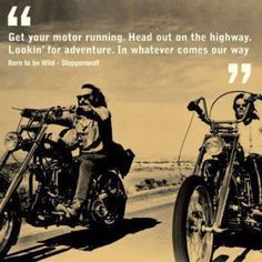 Born to be Wild                                                                                                                                                                                 More