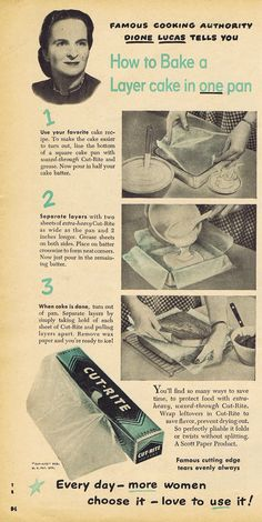 GENIUS How to bake a layer cake in one pan. From 1950 True Story Magazine, article by Dione Lucas.
