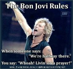 The Bon Jovi Rules