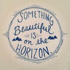 nautical design and organization : #art #text #beautiful #horizon #quote