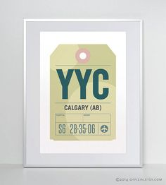 Luggage tag poster    City: CALGARY, AB  State/Country: Alberta, Canada  Airport code/Airport: YYC – Calgary International Airport    Typographic art