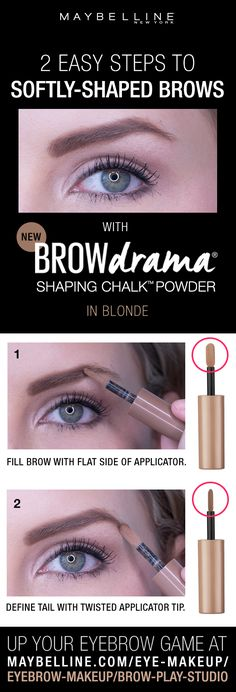 Two easy steps to softly shaped, natural brows using the NEW Maybelline Brow Drama Shaping Chalk Powder. First, use the flat side of the applicator to fill in brows. Next, use the pointed side to create a tail and define the brow. Click through to find your perfect brows!