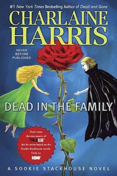 Dead in the Family (Sookie Stackhouse / Southern Vampire Series #10)  byCharlaine Harris