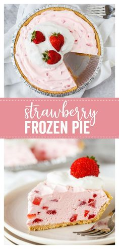 Easy Frozen Strawberry Pie: a delicious creamy pie filling with fresh strawberry flavor on top of a graham cracker crust. So yummy and perfect for picnics! Strawberry Yogurt Pie, Frozen Strawberry Desserts, Frozen Desserts, Frozen Yogurt, Recipes With Frozen Strawberries, Frozen Fruit, Strawberry Pie Fillings, Frozen Pies, Frozen Frozen