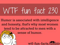 This Is Indeed True In A Poll Women Cited Having A Sense Of Humor Funny Weird Factsweird But