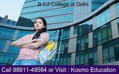 When you have completed B. Ed from the B. Ed College in Delhi, you will have the capability to build a successful career in the teaching field.