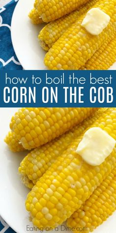 Boiling Corn on the Cob – How to boil corn on the cob that is amazing! Boiling corn on the cob is so simple! We have the best recipe for perfect corn on the cob! Learn how to boil corn on the cob that is amazing! Once you know how long to boil corn on. Boil Corn On Cob, Boil Sweet Corn, Cooking Sweet Corn, Cooking Corn On Cob, Veggie Dishes, Vegetable Recipes, Side Dishes, Corn Cob Recipes, Sweet Corn Recipes