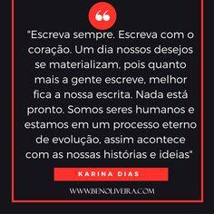 Uma dose de inspiração com a escritora Karina Dias!