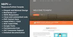 MAPV - Responsive Portfolio Template . MAPV Responsive portfolio template is high-quality creative portfolio template with a unique style and clean code. With an elegant and minimal look, MAPV suits all kinds of personal portfolio websites. This template is especially designed for freelancers, photographers, and designers who'll need a