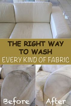 The Right Way To Wash Every Kind Of Fabric Cleaning Furniture Fabriccleaning Car Upholsterycouch