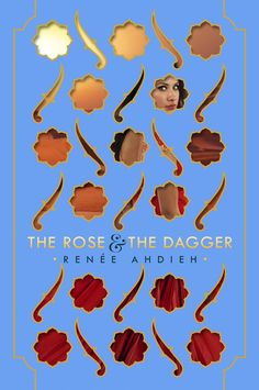#CoverReveal The Rose and the Dagger (The Wrath and the Dawn, #2) - Renee Ahdieh