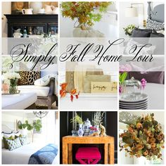 Happy Fall!! Welcome to the    Simply Fall Home Tour, Part One!       We have a beautiful line up for you today, hosted by Randi Garrett ...