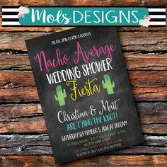 Any Color FIESTA COUPLES WEDDING Bridal Baby Shower Surprise Mexican Wedding Birthday Margarita Pinata Bachelorette Nacho Average Invitation