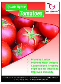 Delicious, juicy fruit Tomatoes not only good in taste but also has many health benefits and medicinal properties.  They are available in all seasons and can be eaten as raw as well as cooked.