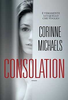"Every book has its story.: Recensione ""Consolation"" di Corinne Michaels"