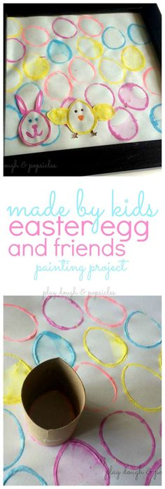 Easter Decor made by kids using paint and toilet paper roll. Easter Egg & Friends Paint Project For Kids. Chick & Bunny. Preschool activity.