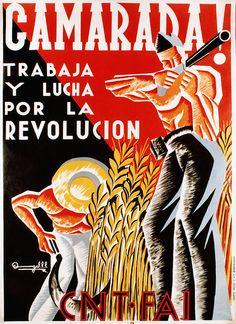 Camarada Trabaja Y Lucha Por La Revolucion CNT FAI by Antoon's Foobar, via Flickr