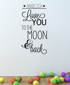Look at this 'Love You to the Moon' Personalized Decal on #zulily today!