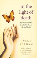 In the Light of Death: Experiences on the threshold between life and death