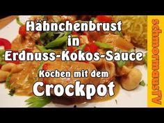 Hähnchen mit Erdnuss - Kokos - Sauce und Basmati Reis - Kochen mit dem Crockpot - YouTube